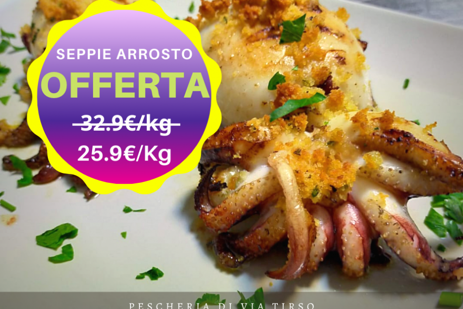 offerta seppie arrosto 08-14 feb 21