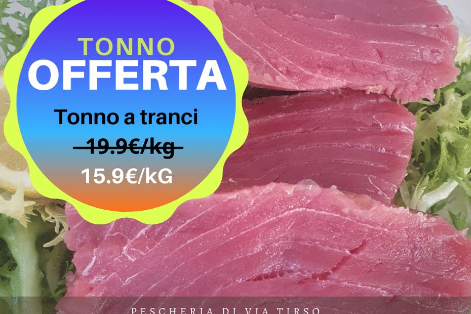 tonno a tranci - pescheria tortolì - offerta pesce fresco